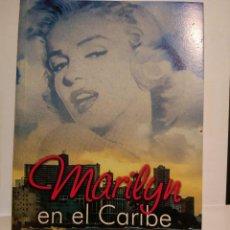 Libros: MARILYN EN EL CARIBE RAÚL VALLEJO EDITORIAL ARTE Y LITERATURA CUBA. Lote 116875059