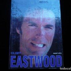 Libros: CLINT EASTWOOD (MANUEL CALVIN) (PRECINTADO). Lote 117893291