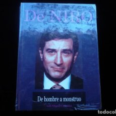 Libros: ROBERT DE NIRO ,DE HOMBRE A MONSTRUO (PRECINTADO). Lote 117893923