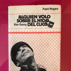 Libros: ALGUIEN VOLO SOBRE EL NIDO DEL CUCO - KEN KESEY - PRIMERA EDICION. Lote 118063491