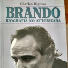 Libros: BRANDO BIOGRAFIA NO AUTORIZADA.- CHARLES HIGHAM.- PLAZA&JANES. Lote 118443567