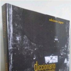 Libros: DICCIONARIO DE DIRECTORES DEL CINE ESPAÑOL 2006. Lote 118602915