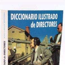 Libros: DICCIONARIO ILUSTRADO DE DIRECTORES DE CINE 2002. Lote 118669988