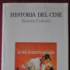 Libros: RAMON GUBERN.HISTORIA DEL CINE.ED LUMEN.1993. Lote 120254435