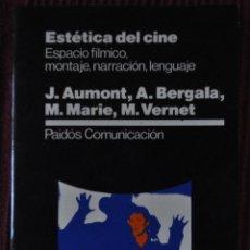 Libros: .J.AUMON Y OTROS.ESTÉTICA DEL CINE.PAIDOS COMUNICACIÓN.1993. Lote 120255203