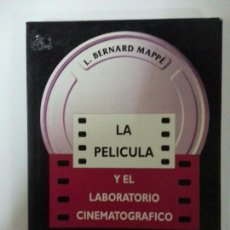 Libros: LA PELICULA Y EL LABORATORIO CINEMATOGRAFICO. Lote 122610543