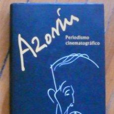 Libros: RAFAEL UTRERA: AZORÍN. PERIODISMO CINEMATORÁFICO. Lote 123065707