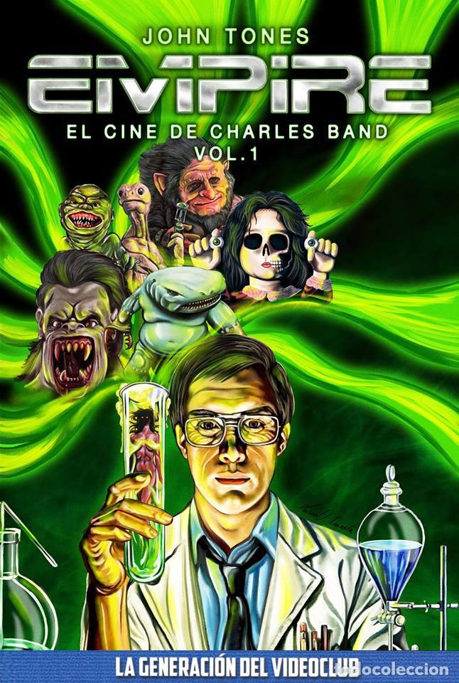 EMPIRE: EL CINE DE CHARLES BAND VOL. 1 (Libros Nuevos - Bellas Artes, ocio y coleccionismo - Cine)