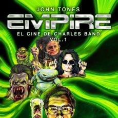 Libros: EMPIRE: EL CINE DE CHARLES BAND VOL. 1. Lote 126782507