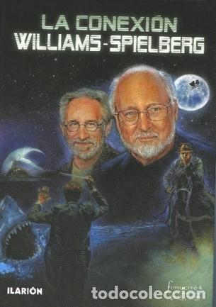 LA CONEXIÓN WILLIANS-SPIELBERG (Libros Nuevos - Bellas Artes, ocio y coleccionismo - Cine)