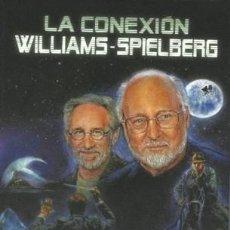 Libros: LA CONEXIÓN WILLIANS-SPIELBERG. Lote 131367258