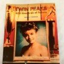 Libros: TWIN PEAKS 625 LINEAS EN EL FUTURO. JAVIER J. VALENCIA.. Lote 133393906