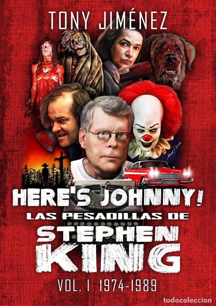 HERE'S JOHNNY! LAS PESADILLAS DE STEPHEN KING VOL. 1 (1974-1989) (Libros Nuevos - Bellas Artes, ocio y coleccionismo - Cine)