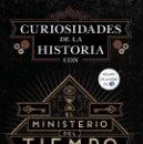 Libros: CURIOSIDADES DE LA HISTORIA CON EL MINISTERIO DEL TIEMPO (2016) - VARIOS AUTORES ISBN: 9788467046564. Lote 137868174