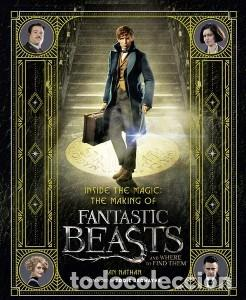 INSIDE THE MAGIC: THE MAKING OF FANTASTIC BEASTS AND WHERE TO FIND THEM (Libros Nuevos - Bellas Artes, ocio y coleccionismo - Cine)