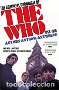 THE WHO THE COMPLETE CHRONICLE OF THE WHO (1958-1978) ANYWAY, ANYHOW, ANYWHERE (Libros Nuevos - Bellas Artes, ocio y coleccionismo - Cine)