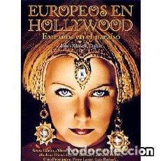 Libros: EUROPEOS EN HOLLYWOOD: EXTRAÑOS EN HOLLYWOOD. Lote 141187066