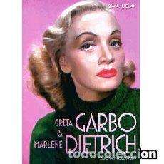 Libros: GRETA GARBO & MARLENE DIETRICH. SAFO VA A HOLLYWOOD. Lote 141813534
