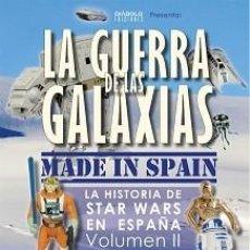 Libros: LA GUERRA DE LAS GALAXIAS MADE IN SPAIN VOLUMEN II (1987-1996). Lote 142029802