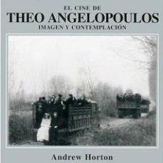 Libros: EL CINE DE THEO ANGELOPOULOS. IMAGEN Y CONTEMPLACIÓN. Lote 142525650