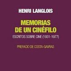 Libros: MEMORIAS DE UN CINÉFILO. ESCRITOS SOBRE CINE (1931-1977). Lote 142571842
