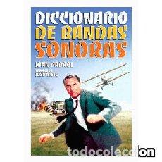 Libros: DICCIONARIO DE BANDAS SONORAS AUTOR: JOAN PADROL. Lote 143372338