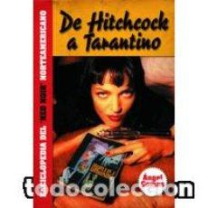 Libros: DE HITCHCOCK A TARANTINO ENCICLOPEDIA DEL NEO NOIR AMERICANO AUTOR: ÁNGEL COMAS. Lote 143372558