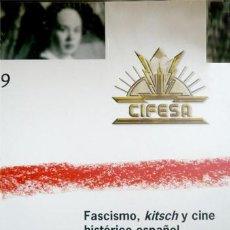 Libros: GONZÁLEZ, LUIS MARIANO. FASCISMO, KITSCH Y CINE HISTÓRICO ESPAÑOL (1939-1953). 2009.. Lote 144091210