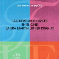 Libros: LOS DERECHOS CIVILES EN EL CINE: LA ERA MARTIN LUTHER KING, JR. (A. PLAZA EXPÓSITO) F.U.E. 2018. Lote 144355278