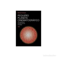Libros: PEQUEÑO PLANETA CINEMATOGRÁFICO. 50 REALIZADORES, 40 AÑOS DE CINE, 30 PAÍSES - MICHEL CIMENT DESCATA. Lote 291921203