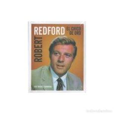 Libros: CINE. ROBERT REDFORD. EL CHICO DE ORO - LUIS MIGUEL CARMONA DESCATALOGADO!!! OFERTA!!!. Lote 146231226
