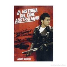 Libros: CINE. LA HISTORIA DEL CINE AUSTRALIANO - ADRIÁN SÁNCHEZ DESCATALOGADO!!! OFERTA!!!. Lote 147528020