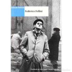 Libros: CINE. FEDERICO FELLINI - VARIOS AUTORES DESCATALOGADO!!! OFERTA!!!. Lote 146374814
