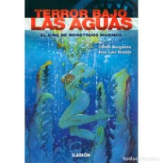 Libros: TERROR BAJO LAS AGUAS. EL CINE DE MONSTRUOS MARINOS - BURGALETA/VIRUETE DESCATALOGADO!!! OFERTA!!!. Lote 146589978