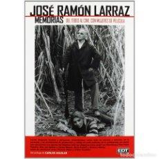 Libros: CINE. JOSÉ RAMÓN LARRAZ. MEMORIAS - JOSÉ RAMÓN LARRAZ DESCATALOGADO!!! OFERTA!!! -. Lote 241527800