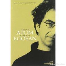 Libros: TEOREMA DE ATOM. EL CINE SEGÚN EGOYAN - ANTONIO WEINRICHTER DESCATALOGADO!!! OFERTA!!! -. Lote 146739358