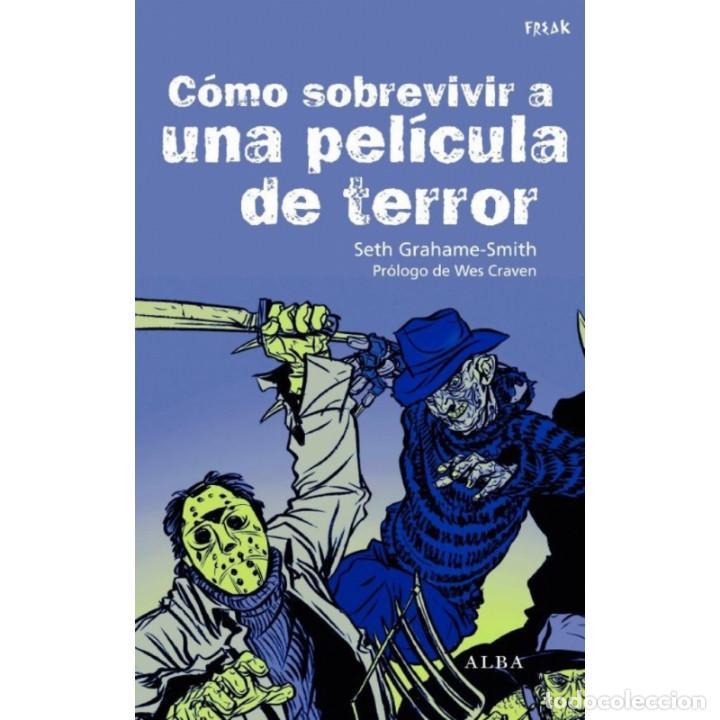 CINE. COMO SOBREVIVIR A UNA PELÍCULA DE TERROR - SETH GRAHAME-SMITH DESCATALOGADO!!! OFERTA!!! - (Libros Nuevos - Bellas Artes, ocio y coleccionismo - Cine)