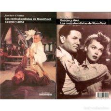 Libros: CINE. 54. LOS CONTRABANDISTAS DE MOONFLET. CUERPO Y ALMA - JAVIER COMA DESCATALOGADO!!! OFERTA!!! -. Lote 146802914
