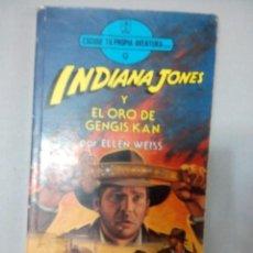 Libros: LIBRO INDIANA JONES Y EL ORO DE GENGIS KAN POR ELLEN WISS. Lote 148699894