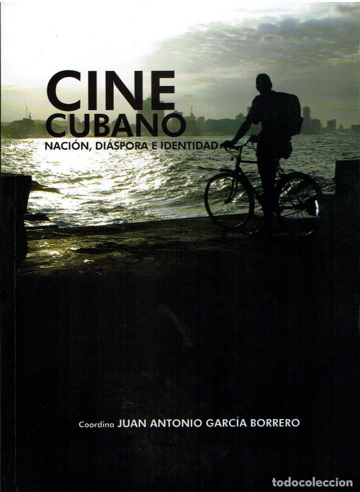 CINE CUBANO. NACIÓN, DIÁSPORA E IDENTIDAD (Libros Nuevos - Bellas Artes, ocio y coleccionismo - Cine)