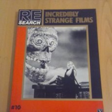 Libros: INCREDIBLE STRANGE FILMS - EDITORIAL RE-SEARCH. Lote 149654110
