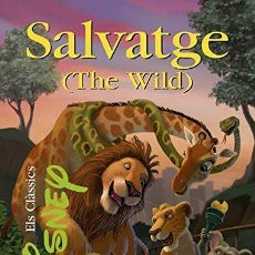 Libros: SALVATGE (THE WILD) (ELS CLÀSSICS DISNEY) (ED.CATALÁN) (TAPA DURA). Lote 150928293