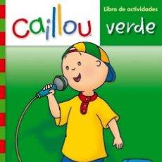 Libros: CAILLOU. LIBRO DE ACTIVIDADES. VERDE. Lote 150928337