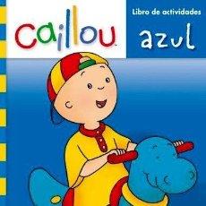 Libros: CAILLOU. LIBRO DE ACTIVIDADES. AZUL. Lote 150928341