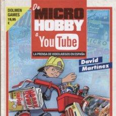 Libros: DE MICRO HOBBY A YOU TUBE. LA PRENSA DE VIDEOJUEGOS EN ESPAÑA. Lote 152448190