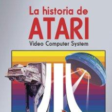 Libros: HISTORIA DE ATARI VIDEO COMPUTER SYSTEM. Lote 152448778