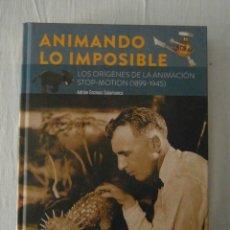 Libros: ANIMANDO LO IMPOSIBLE. LOS ORIGENES DE LA ANIMACION STOP-MOTION. ADRIAN ENCINAS. DIABOLO. NUEVO. Lote 153312598