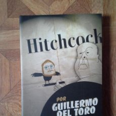Libros: GUILLERMO DEL TORO - HITCHCOCK. Lote 153970070