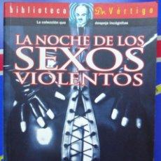 Libros: LA NOCHE DE LOS SEXOS VIOLENTOS. Lote 194657767