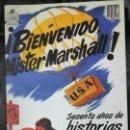 Libros: BIENVENIDO MISTER MARSHALL SETENTA AÑOS DE HISTORIAS Y LEYENDAS. Lote 158568446